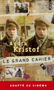Le grand cahier - AgotaKristof