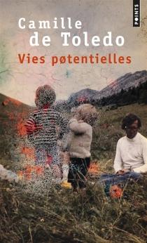 Vies potentielles - Camille deToledo