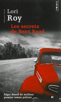 Les secrets de Bent Road - Lori Roy
