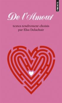 De l'amour - ElsaDelachair