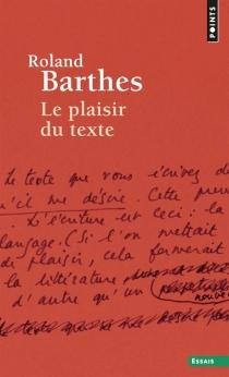 Le plaisir du texte - RolandBarthes