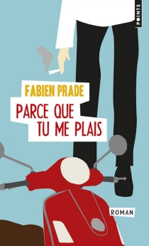 Parce que tu me plais - FabienPrade