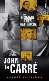 Un homme très recherché - JohnLe Carré