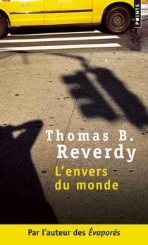 L'envers du monde - Thomas B.Reverdy