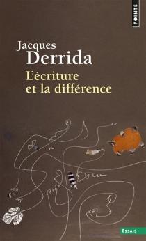 L'écriture et la différence - JacquesDerrida
