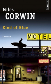 Kind of blue - Miles Corwin