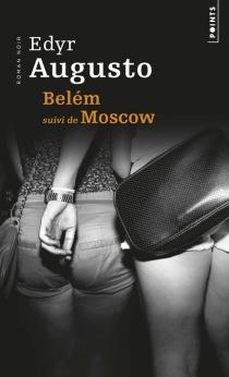 Belém| Suivi de Moscow - EdyrAugusto