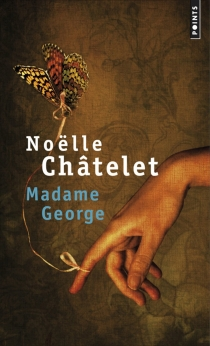 Madame George - NoëlleChâtelet