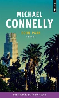 Une enquête de Harry Bosch - MichaelConnelly