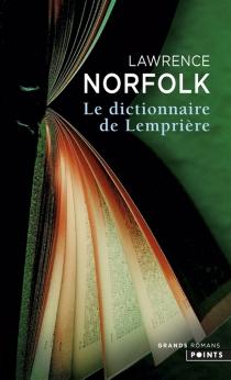 Le dictionnaire de Lemprière - LawrenceNorfolk