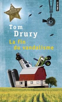 La fin du vandalisme - TomDrury