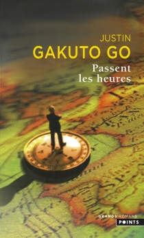 Passent les heures - Justin Gakuto Go
