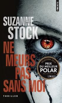 Ne meurs pas sans moi - SuzanneStock