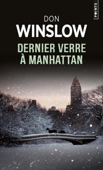 Dernier verre à Manhattan - DonWinslow