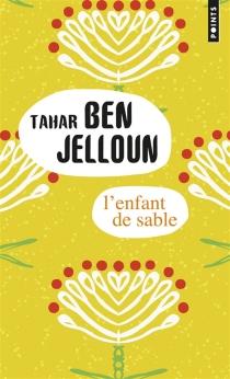 L'enfant de sable - TaharBen Jelloun