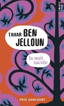 La nuit sacrée - TaharBen Jelloun
