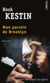 Mon parrain de Brooklyn - HeshKestin