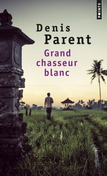 Grand chasseur blanc - Denis Parent