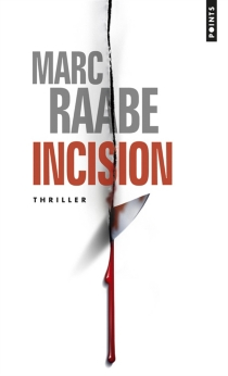 Incision - Marc Raabe