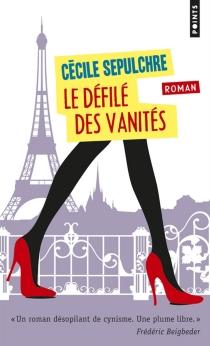 Le défilé des vanités : la mode sens dessus dessous - CécileSépulchre