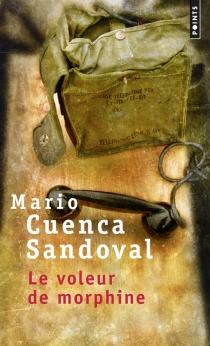 Le voleur de morphine - MarioCuenca Sandoval