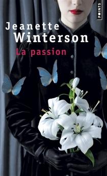 La passion - JeanetteWinterson