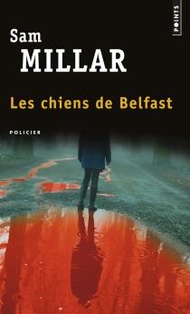Les chiens de Belfast - SamMillar