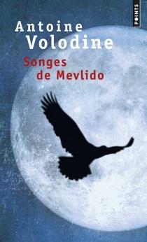 Songes de Mevlido - AntoineVolodine