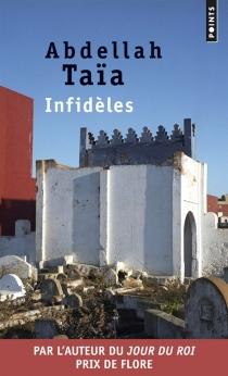 Infidèles - AbdellahTaïa