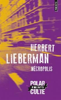 Nécropolis - Herbert H.Lieberman