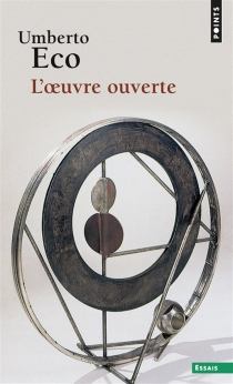 L'oeuvre ouverte - Umberto Eco