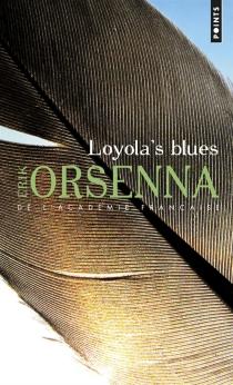 Loyola's blues - ErikOrsenna