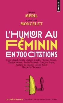 L'humour au féminin : en 700 citations -