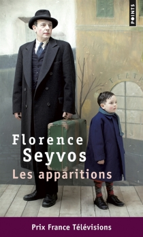 Les apparitions - Florence Seyvos