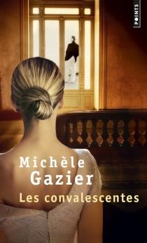 Les convalescentes - MichèleGazier