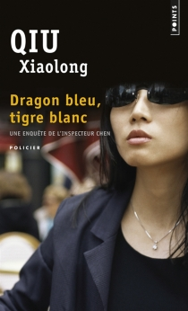 Une enquête de l'inspecteur Chen - XiaolongQiu