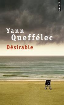Désirable - YannQueffélec