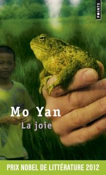 La joie - Mo Yan