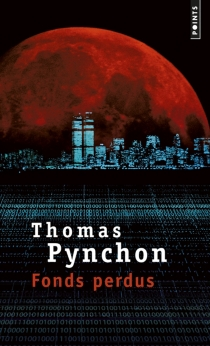 Fonds perdus - Thomas Pynchon