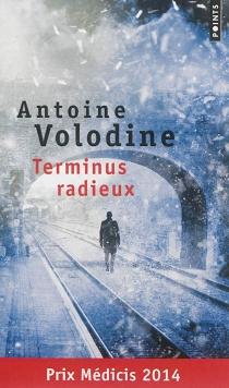 Terminus radieux - AntoineVolodine