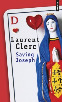 Saving Joseph - Laurent Clerc
