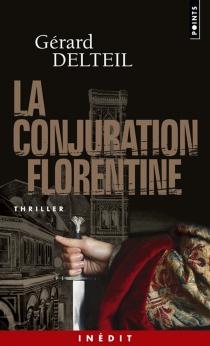 La conjuration florentine - GérardDelteil
