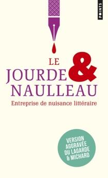 Le Jourde et Naulleau : entreprise de nuisance littéraire - PierreJourde
