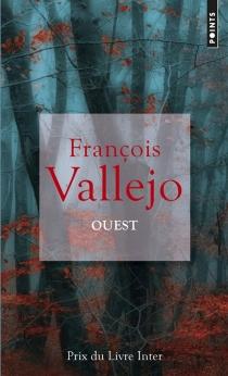Ouest - FrançoisVallejo