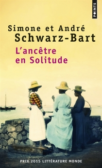 L'ancêtre en solitude - SimoneSchwarz-Bart
