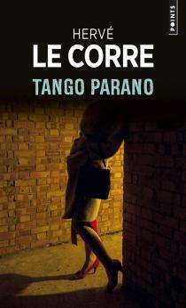 Tango parano - HervéLe Corre
