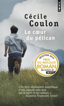 Le coeur du pélican - CécileCoulon