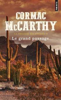 La trilogie des confins - CormacMcCarthy