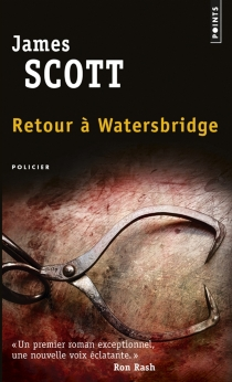 Retour à Watersbridge - James Scott