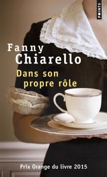 Dans son propre rôle - FannyChiarello